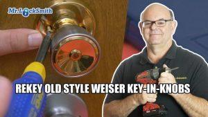 Rekey Old Style Weiser Locks